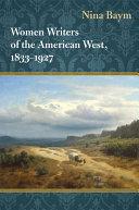 Women Writers of the American West, 1833-1927 [Pdf/ePub] eBook