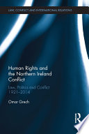 Human Rights And The Northern Ireland Conflict Book