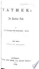 Vathek: an Arabian tale. (Memoir. By William North.-The Amber Witch ... Edited ... by W. Meinhold ... Translated from the German by E. A. Friedländer.)