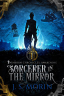 Sorcerer in the Mirror