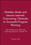 Mistakes Made and Lessons Learned