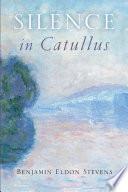 Silence in Catullus