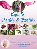 Keys to Virility and Vitality