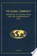 The Global Community Yearbook of International Law and Jurisprudence 2017