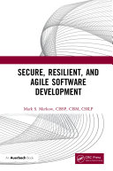 Secure  Resilient  and Agile Software Development