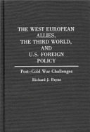 The West European Allies  the Third World  and U S  Foreign Policy