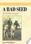 A Bad Seed Book