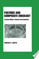 Polymer and Composite Rheology