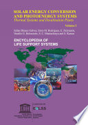 SOLAR ENERGY CONVERSION AND PHOTOENERGY SYSTEMS  Thermal Systems and Desalination Plants Volume I