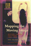 Mapping the Moving Image