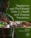 Vegetarian and Plant-Based Diets in Health and Disease Prevention Pdf/ePub eBook