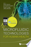 Microfluidic Technologies for Human Health Book