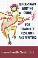 Quick Start Writing Guide For Graduate Research And Writing