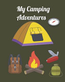 My Camping Adventures