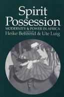 Spirit Possession, Modernity & Power in Africa Pdf/ePub eBook