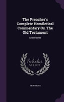 The Preacher S Complete Homiletical Commentary On The Old Testament