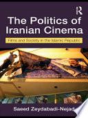 The Politics of Iranian Cinema