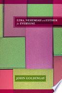 Ezra Nehemiah Esther For Everyone
