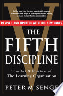 The Fifth Discipline  The Art and Practice of the Learning Organization