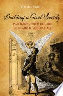 Building a Civil Society