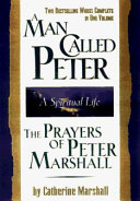 A Man Called Peter and the Prayers of Peter Marshall