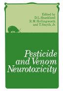 Pesticide and Venom Neurotoxicity