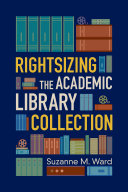 Rightsizing the Academic Library Collection