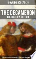THE DECAMERON  Collector s Edition   3 Different Translations by John Payne  John Florio   J M  Rigg in One Volume