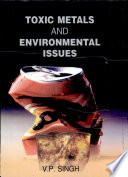 Toxic Metals And Environmental Issues Book PDF