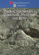Permo carboniferous Carbonate Platforms and Reefs