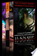 The Ultimate Erotic Horror Collection (3 Story Bundle: Tentacles. Vampires. Werewolves.)