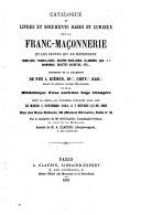 Catalogue de livres et documents rares et curieux sur la Franc-Maçonnerie, de la collection de feu J. Kiéner