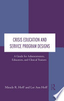 Crisis Education and Service Program Designs