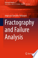 Fractography and Failure Analysis