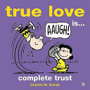 True Love Is - Complete Trust