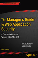 The Manager s Guide to Web Application Security