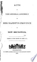 Acts of the General Assembly of His Majesty s Province of New Brunswick