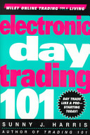 Electronic Day Trading 101 Book PDF