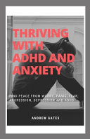 Thriving With ADHD And Anxiety
