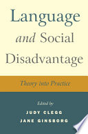 Language and Social Disadvantage