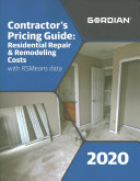 Contractor s Pricing Guide  Residential Repair   Remodeling Costs with Rsmeans Data