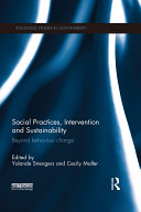 Social Practices, Intervention and Sustainability