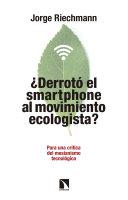 """¿Derrotó el """"smartphone"""" al movimiento ecologista?"""