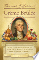Thomas Jefferson s Creme Brulee Book PDF