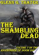 The Shambling Dead