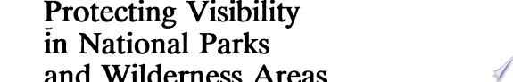 Protecting Visibility in National Parks and Wilderness Areas