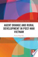 Agent Orange and Rural Development in Post-war Vietnam