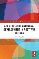 Agent Orange and Rural Development in Post war Vietnam