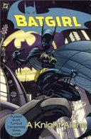 Batgirl  a Knight Alone