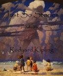 Just So Stories (Illustrated) Pdf/ePub eBook